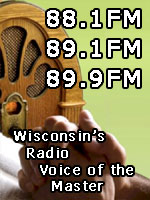 Wisconsin's Radio Voice of the Master